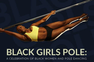 Grunty Crush of the Week: Black Girls Pole